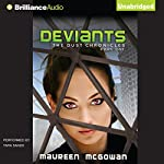 Deviants: The Dust Chronicles, Book 1 | Maureen McGowan