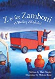 Z Is For Zamboni: A Hockey Alphabet (Boardbook Format)