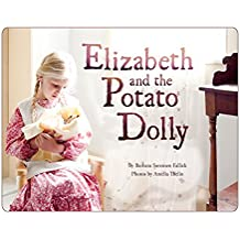 Elizabeth and the Potato Dolly