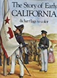 The Story of Early California to 1849, Harry Knill, 0883881292