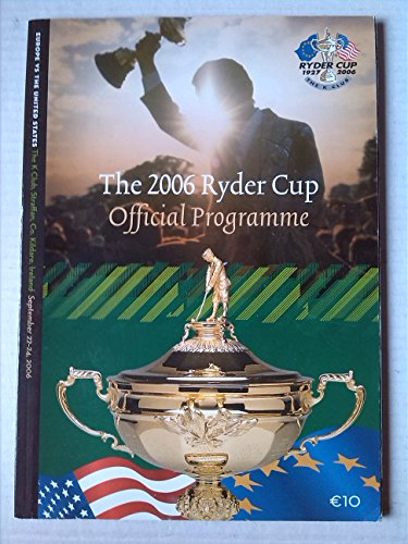 2006 Ryder Cup - The 2006 Ryder Cup Official Programme [Paperback] Mitchell Platts