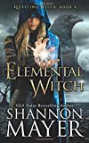Elemental Witch (The Questing Witch Series)