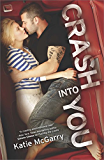 Crash into You (Pushing the Limits Book 3)