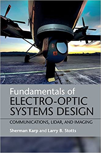 Fundamentals of Electro-Optic Systems Design and Imaging Communications Lidar