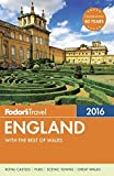 Fodor s England 2016: with the Best of Wales (Full-color Travel Guide)