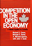 img - for Competition in an Open Economy: A Model Applied to Canada (Harvard Economic Studies) book / textbook / text book
