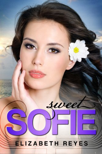 Sweet Sofie (The Moreno Brothers ) by [Reyes, Elizabeth]