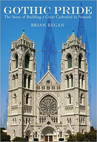 Read Gothic Pride: The Story of Building a Great Cathedral in Newark PDF