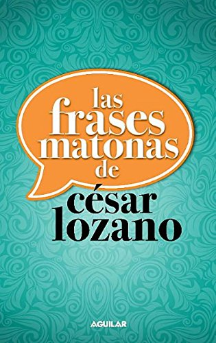 Frases matonas (Spanish Edition)