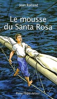 Le mousse du Santa Rosa par Jean Rolland