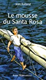 Le mousse du Santa Rosa par Rolland
