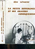 img - for La petite diff rence et ses grandes cons quences book / textbook / text book