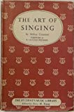 The Art of Singing, Arthur Cranmer, 0234773979