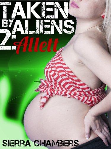 taken-by-aliens-2-allett-alien-erotica-romance