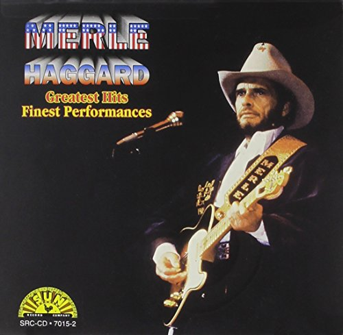 Merle Haggard - Greatest Hits: Finest Performances by Sun Entertainment