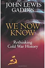 We Now Know: Rethinking Cold War History (Council on Foreign Relations Book) Paperback