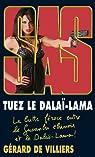 SAS Tuez le Dalaï-Lama par Villiers