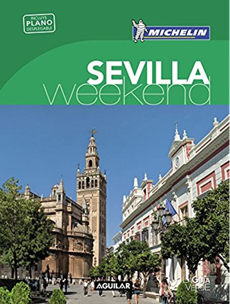 Sevilla (La Guía verde Weekend): Amazon.es: Michelin: Libros