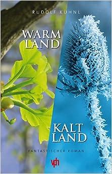 Warmland - Kaltland (Livre en allemand)