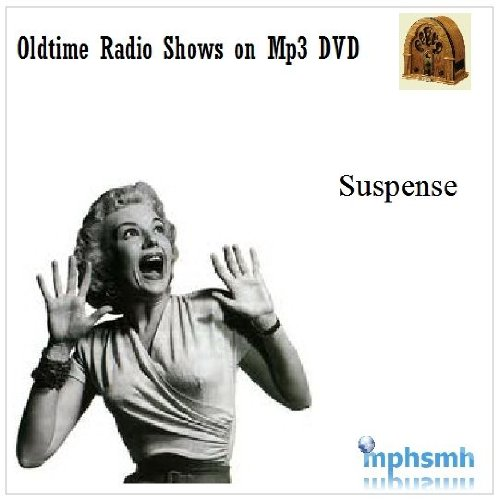 Suspense Old Time Radio MP3 Collection on Two DVDs