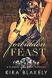 Forbidden Feast: A Blakely After Dark Novella (The Forbidden Series Book 2)