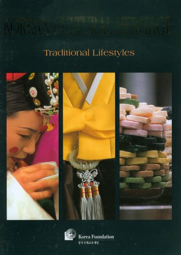 Korean Cultural Heritage: Traditional Lifestyles (Korean Cultural Heritage Series)