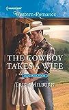 The Cowboy Takes a Wife (Blue Falls, Texas)