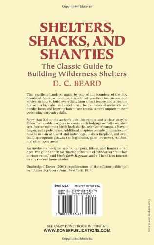 Shelters, Shacks, and Shanties: The Classic Guide to Building Wilderness Shelters (Dover Books on Architecture)