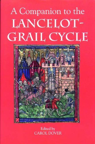 A Companion to the Lancelot-Grail Cycle (Arthurian Studies)