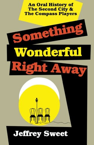 Something Wonderful Right Away: An Oral History of - Oral Sweet
