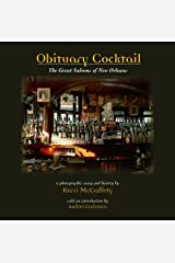 Obituary Cocktail: The Great Saloons of New Orleans Hardcover