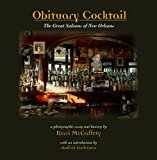 img - for Obituary Cocktail: The Great Saloons of New Orleans book / textbook / text book