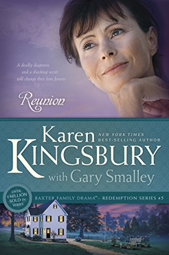 Reunion redemption book 5 kindle edition by karen kingsbury reunion redemption book 5 by kingsbury karen gary smalley fandeluxe Gallery