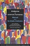 Medecine et Sciences Humaines. Manuel Pour les Etudes Medicales, Mouillie, Jean-Marc, 2251430172