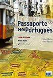 PASSAPORTE PARA PORTUGUES 1 (A1/A2). LIVRO DO ALUNO + CD