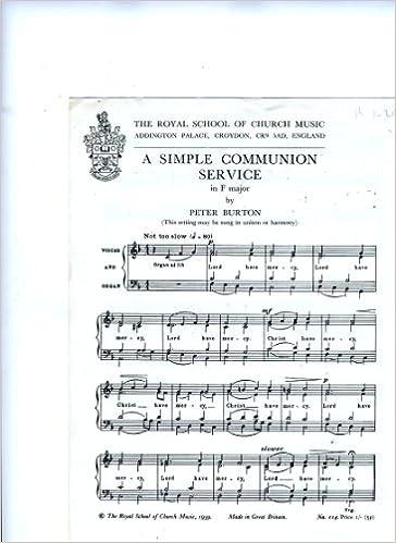 A Simple Communion Service in F major, etc
