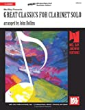 Great Classics for Clarinet Solo, John Hollins, 1562223585