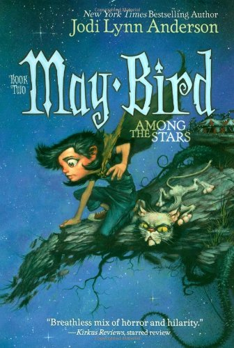 Download May Bird Among The Stars May Bird 2 By Jodi Lynn Anderson