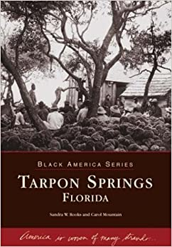 Book Tarpon Springs (FL) (Black America) by Sandra W. Rooks (2003-11-05)