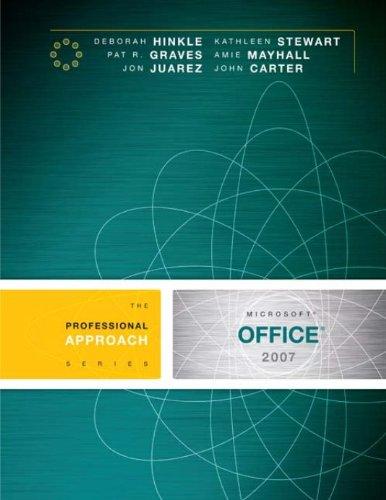 Microsoft Office 2007: A Professional Approach Pdf