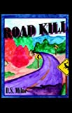 Road Kill, D. S. Milne, 1412201756