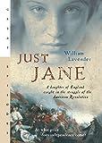 Just Jane, William Lavender, 0152054723