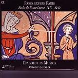 Paris expers Paris: Ecole Notre-dame, 1170-1240 by Diabolus in Musica/Guerber (2007-09-01)