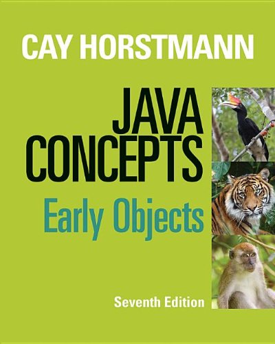 Java Concepts: Early Objects by Wiley