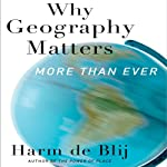 Why Geography Matters: More Than Ever | Harm de Blij