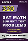 320 SAT Math Subject Test Problems arranged by