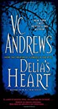 Delia's Heart, V. C. Andrews, 1416530851