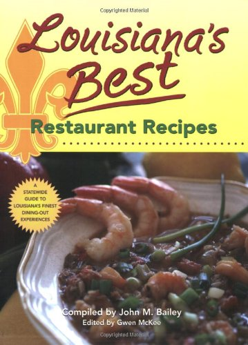 Louisiana's Best Restaurant Recipes