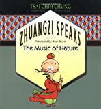 img - for Zhuangzi Speaks: The Music of Nature book / textbook / text book