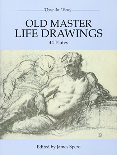 Painting Old Master Techniques (Old Master Life Drawings: 44 Plates (Dover Fine Art, History of Art))